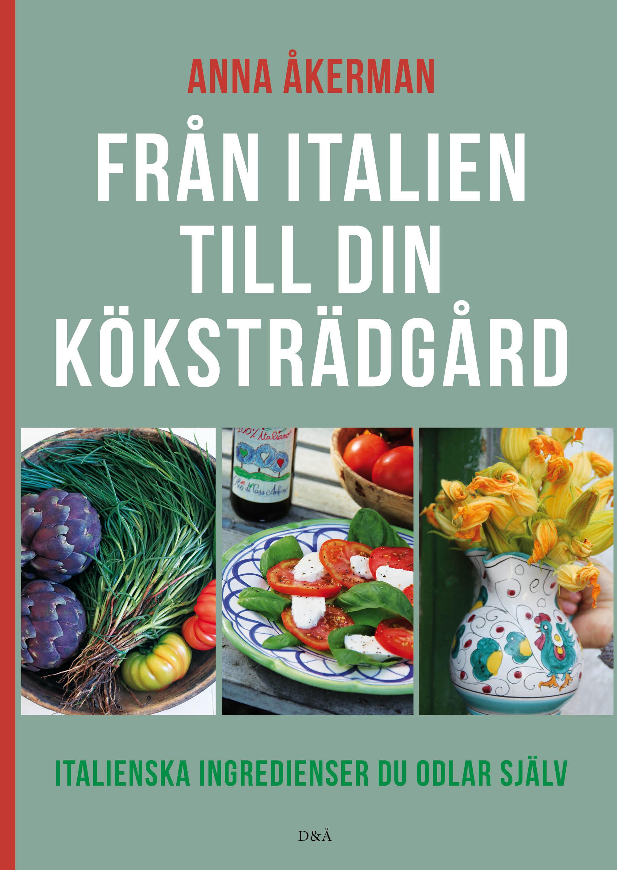 Köp boken Från Italien till din köksträdgård